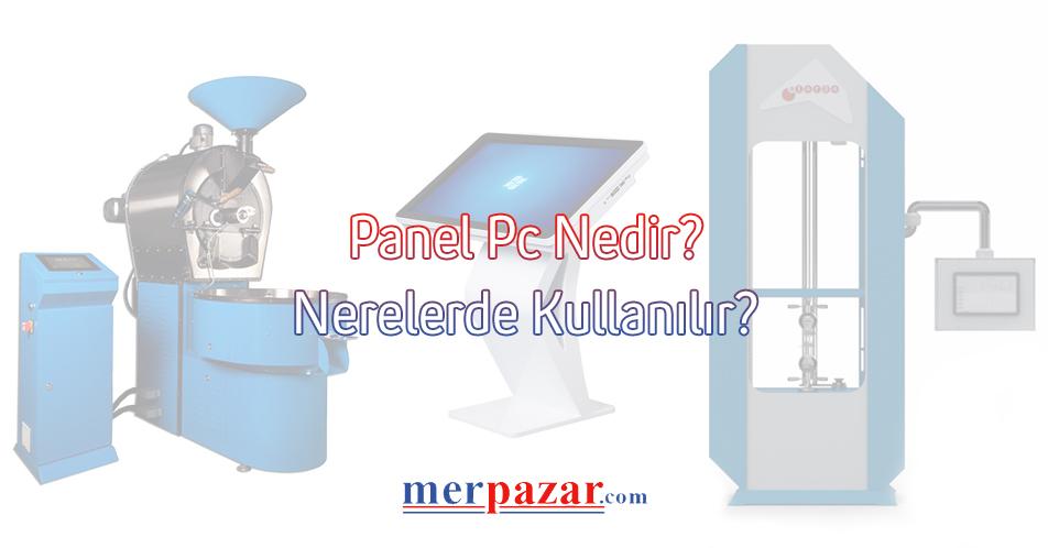 Panel PC Nedir?