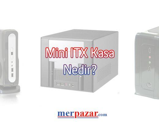 mini-itx-kasa-nedir