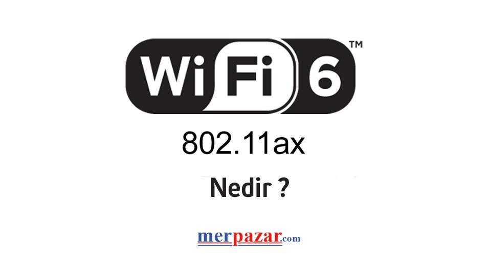 wifi-6-nedir