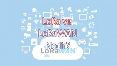 LoRa ve LoRaWAN Nedir?