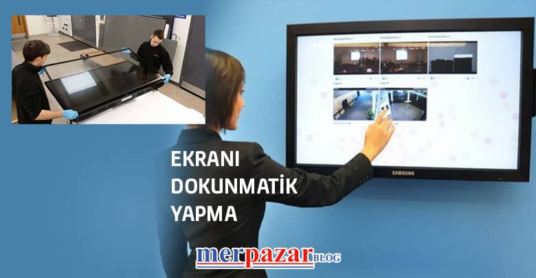 ekranı-dokunmatik-yapma