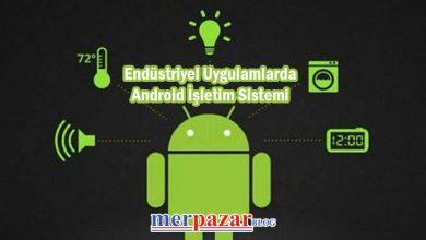 endüstriyel-uygulamalarda-android-işletim-sistemi