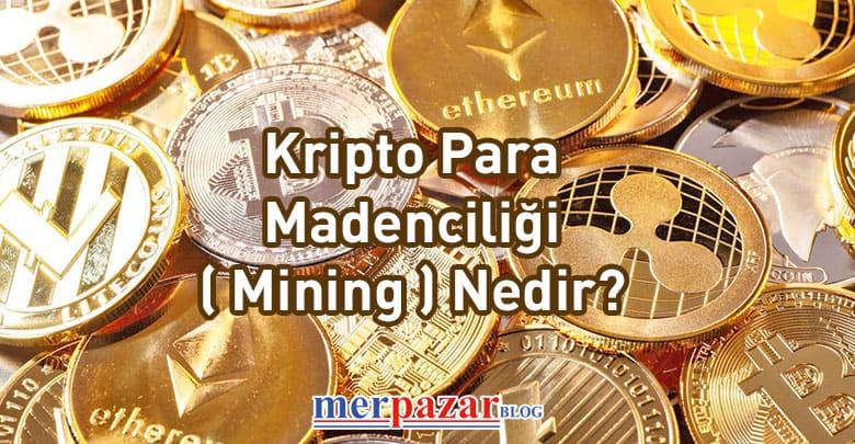 Kripto para madenciği nedir